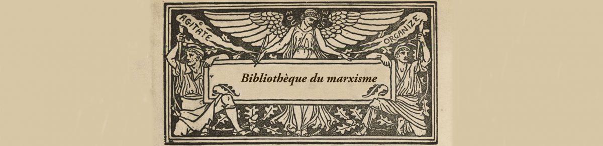 Bibliothèque du marxisme (libertaire) | Biblioteca del marxismo (libertario)